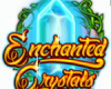Enchanted Crystals
